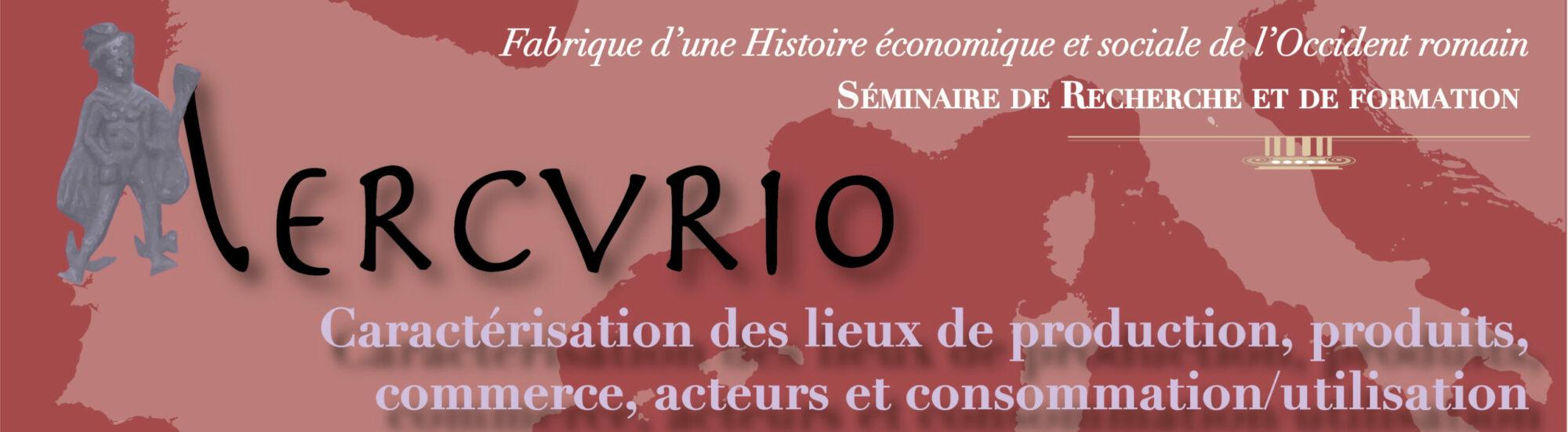 MERCVRIO Séminaires de Recherche en Archéologie
